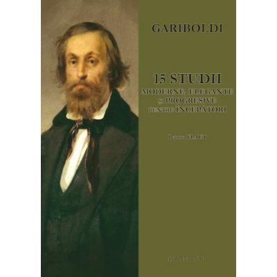 15 studii moderne, elegante si progresive pentru incepatori. Pentru flaut - Giuseppe Gariboldi