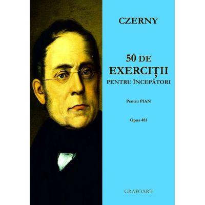 50 de exercitii pentru incepatori. Pentru pian, opus 481 - Carl Czerny