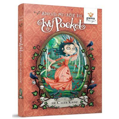 Aduceti-mi capul lui Ivy Pocket!, volumul 3 - Caleb Krisp