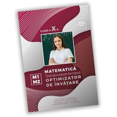 Teste de evaluare formativa - Matematica - clasa a X-a - OPTIMIZATOR DE INVATARE