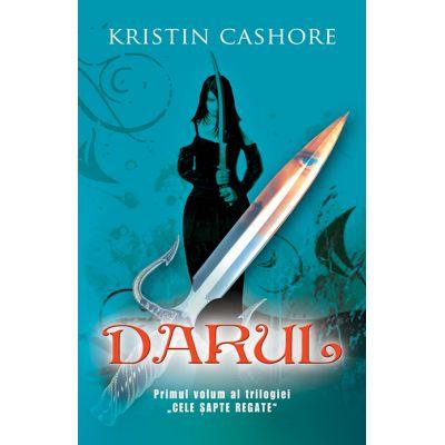 Darul. Seria cele 7 Regate vol. 1 - Kristin Cashore