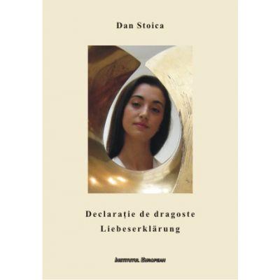 Declaratie de dragoste (editie bilingva) - Dan Stoica