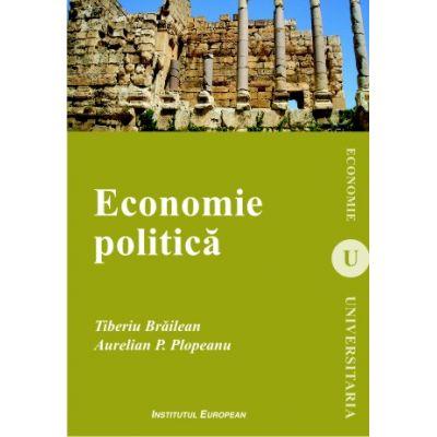 Economie politica - Tiberiu Brailean, Aurelian P. Plopeanu