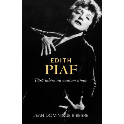 Edith Piaf - Jean-Dominique Brierre