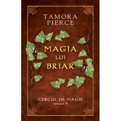 Magia lui Briar. Cercul de Magie vol. 4 - Tamora Pierce