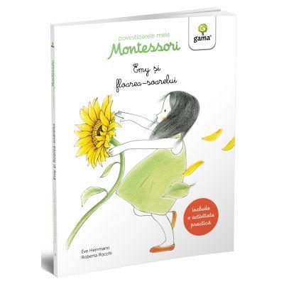 Povestioarele mele Montessori. Emy si floarea-soarelui - Eve Herrmann