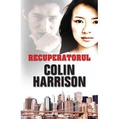 Recuperatorul - Colin Harrison
