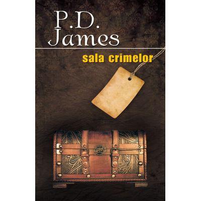 Sala crimelor - P. D. James