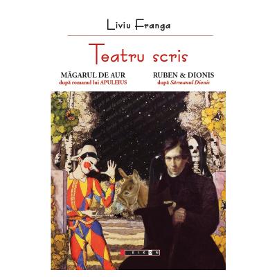 Teatru scris - Liviu Franga