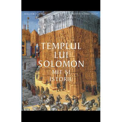 Templul lui Solomon - William J. Hamblin, David Rolph Seely