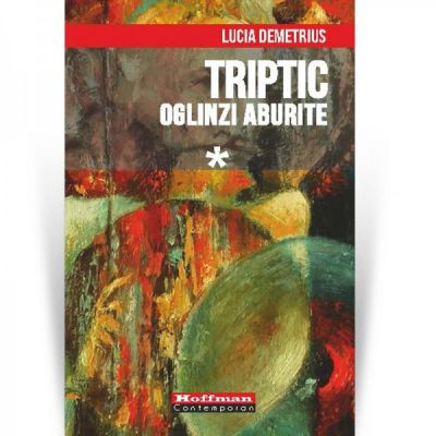 Oglinzi aburite - Lucia Demetrius