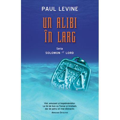 Un alibi in larg - Paul Levine