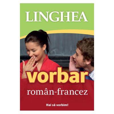 Vorbar roman-francez. Hai sa vorbim!