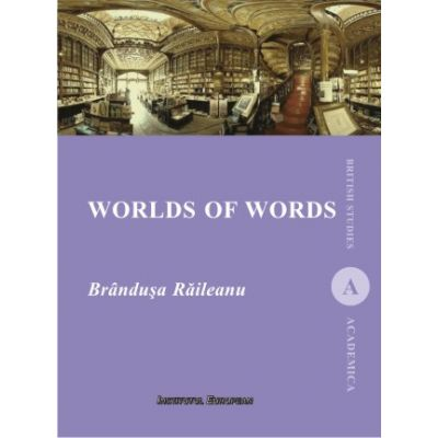 Worlds of words - Brandusa Raileanu