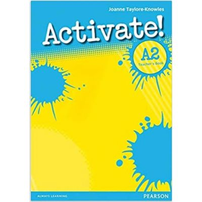 Activate! A2 Teacher's Book - Joanne Taylore-Knowles