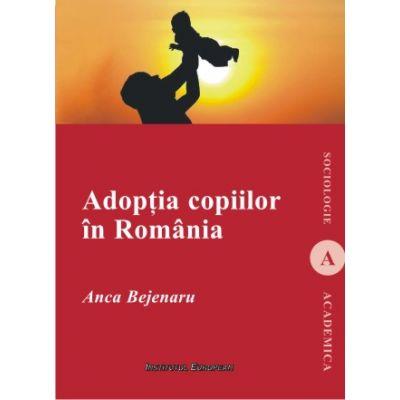 Adoptia copiilor in Romania - Anca Bejenaru