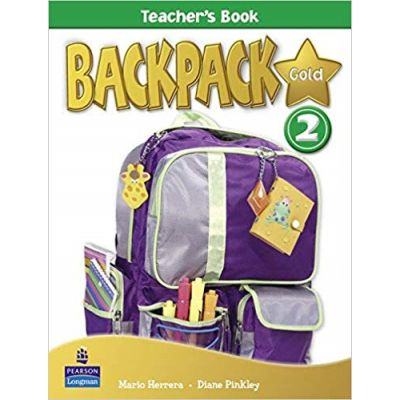 Backpack Gold 2 Teacher's Book New Edition - Mario Herrera