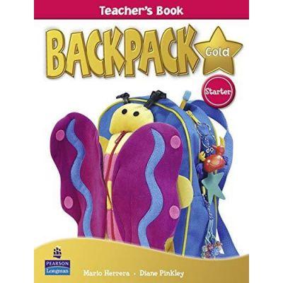Backpack Gold Starter Teacher's Book New Edition - Mario Herrera