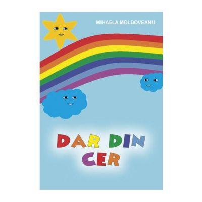 Dar din cer - Mihaela Moldoveanu