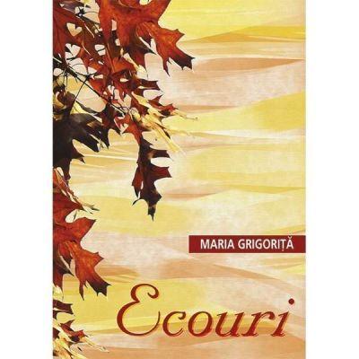 Ecouri - MARIA GRIGORITA