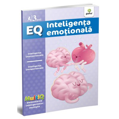 EQ. Inteligenta emotionala. 3 ani. Colectia MultiQ