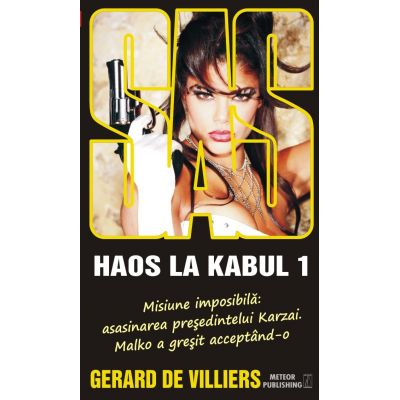 Haos la Kabul vol. I - SAS 138 - Gerard de Villiers