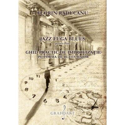 Jazz fuga blues. Pentru pian - Florin Raducanu