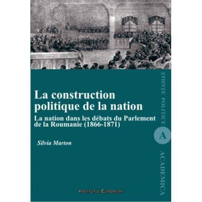 La construction politique de la nation - Silvia Marton