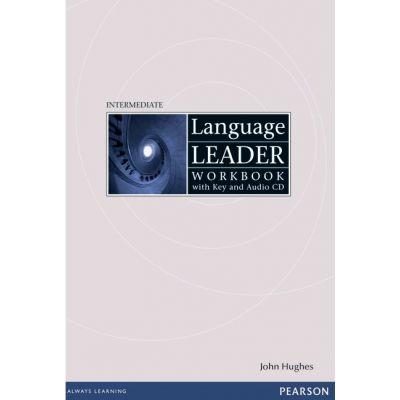 Language Leader Intermediate Workbook with Audio CD and Key - John Hughes