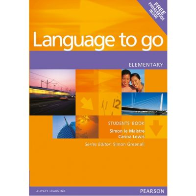 Language to go Elementary Students' Book with Phrasebook - Simon Le Maistre