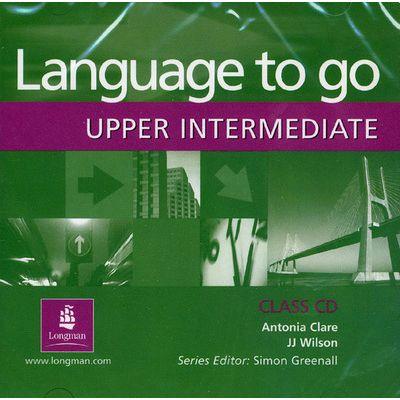Language to Go Upper-Intermediate Class CD - Antonia Clare