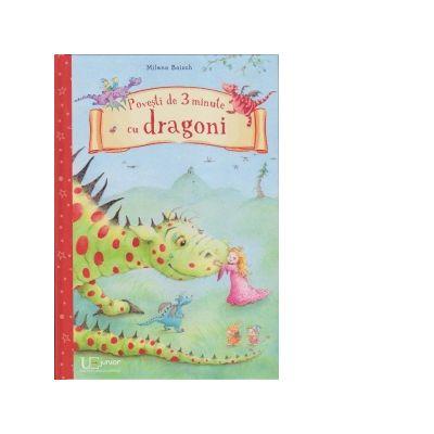 Povesti de 3 minute cu dragoni - Milena Baisch