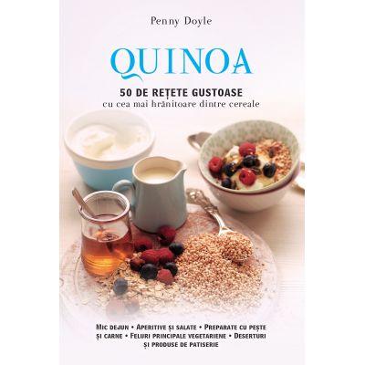 Quinoa. 50 de retete gustoase cu cea mai hranitoare dintre cereale - Penny Doyle