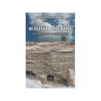Realitati interzise (Proza stiintifico-fantastica) - Constantin M. N. Borcia