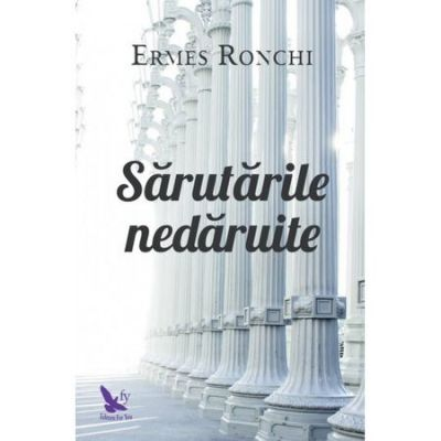 Sarutarile nedaruite - Ermes Ronchi