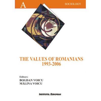 The Values of the Romanians 1993-2006 - Bogdan Voicu, Malina Voicu