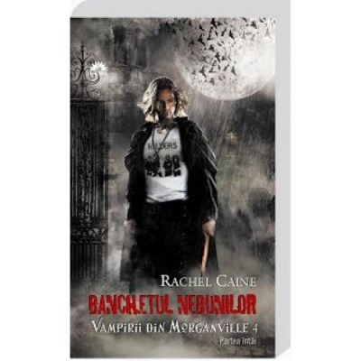 Vampirii din Morganville vol. 4. Balul nebunilor p. 1 - Rachel Caine