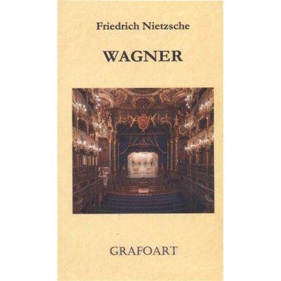 Wagner - Friedrich Nietzsche
