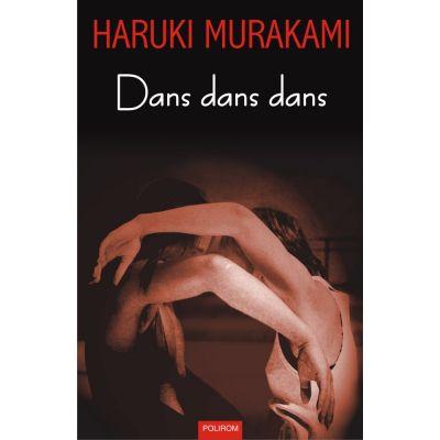 Dans dans dans - Haruki Murakami