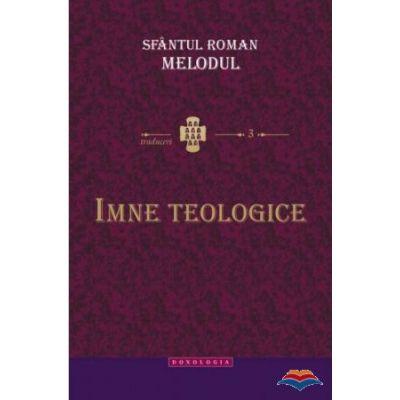 Imne teologice - Sfantul Roman Melodul