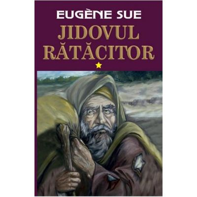 Jidovul ratacitor, volumul 1 - Eugene Sue