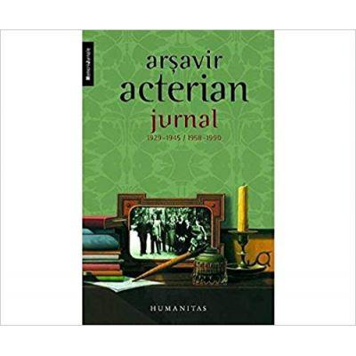 Jurnal 1929-1945; 1958 -1990 - Arsavir Acterian