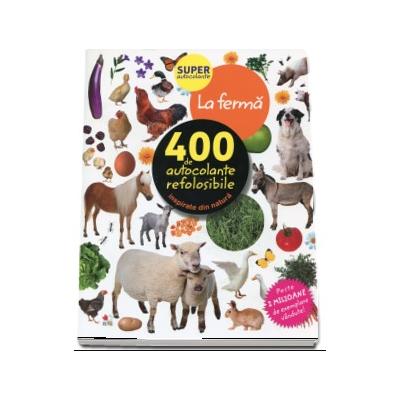 La ferma - 400 de autocolante refolosibile, inspirate din natura