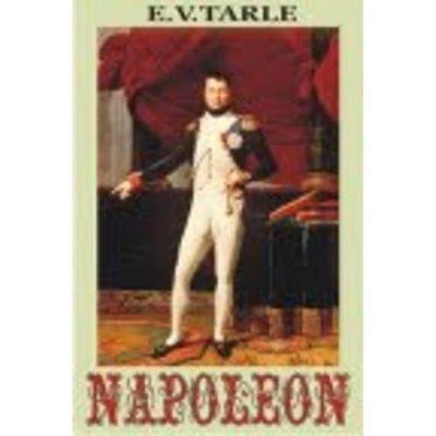 Napoleon - E. T. Tarle