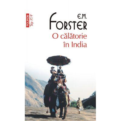 O calatorie in India - E. M. Forster