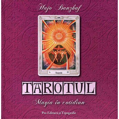 Tarotul, magia in cotidian - Hajo Banzhaf