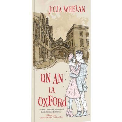 Un an la Oxford - Julia Whelan