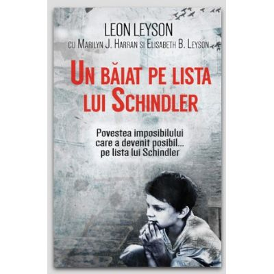 Un baiat pe lista lui Schindler - Leon Leynson