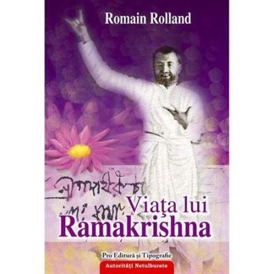 Viata lui Ramakrishna - Romain Rolland