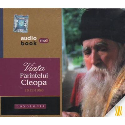 Viata Parintelui Cleopa 1912-1998 (Audiobook, doua CD-uri mp3)